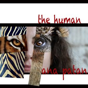 The Human, Ana Patan, Single Release Artwork, 2018